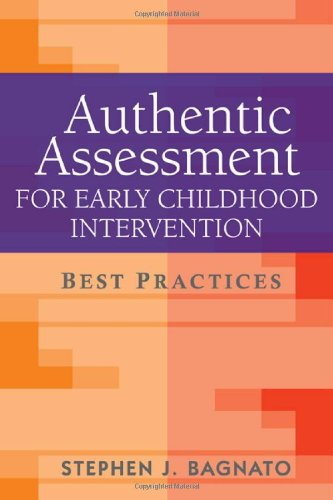 Authentic Assessment for Early Childhood Intervention: Best Practices (The Guilford School Practitioner Series)