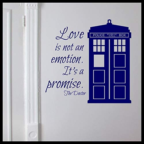 Love is not an Emotion It's a Promise, Vinyl Decal | Dr Who TARDIS Doctor Who Whovian Police Box BBC | Cars Trucks Vans Laptops Windows Cups Tumblers Mugs Walls | Made in the USA