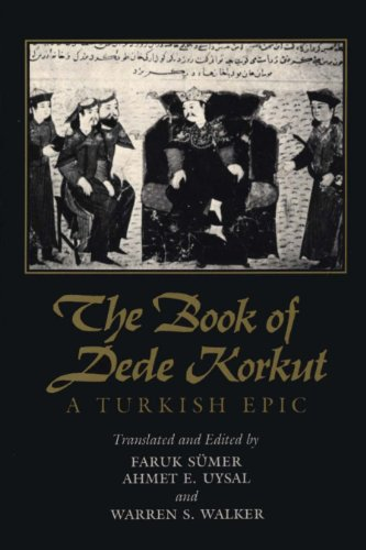 The book of dede korkut a turkish epic kindle edition by faruk the book of dede korkut a turkish epic by smer faruk fandeluxe Images