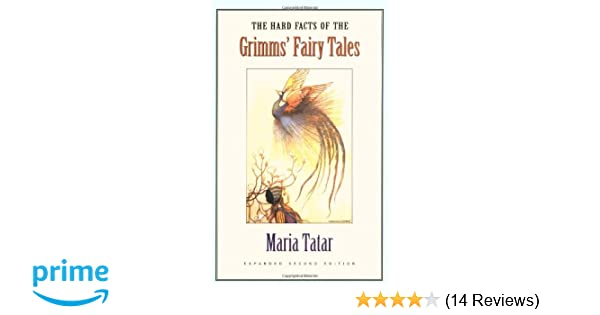 Amazon the hard facts of the grimms fairy tales expanded amazon the hard facts of the grimms fairy tales expanded second edition 9780691114699 maria tatar books fandeluxe Image collections