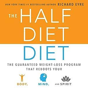 The Half-Diet Diet Audiobook
