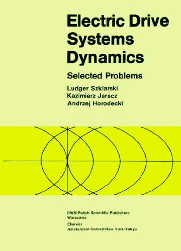 Electric Drive Systems Dynamics: Selected Problems