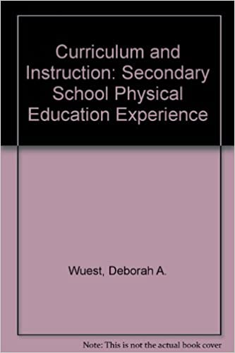 curriculum and instruction the secondary school physical education