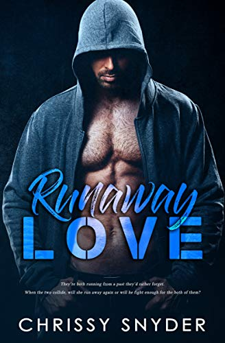 Book: Runaway Love (The Love Series Book 2) by Chrissy Snyder