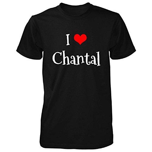 I Love Chantal. Funny Gift - Unisex Tshirt