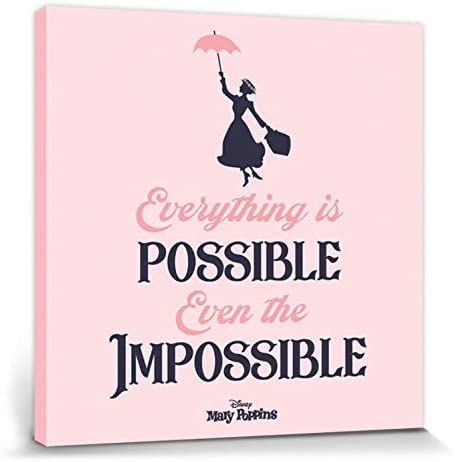 1art1 Mary Poppins - Everything Is Possible Even The Impossible ...