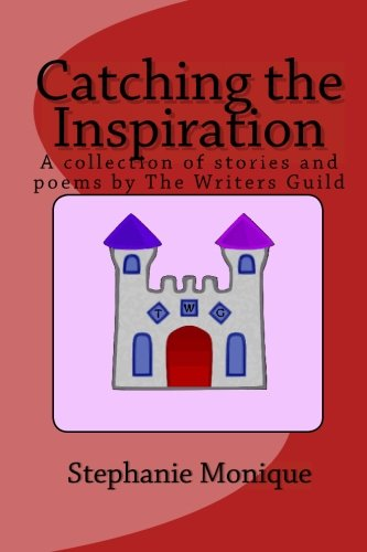 Catching the Inspiration: A collection of stories and poems by The Writers (Webkinz Collection)