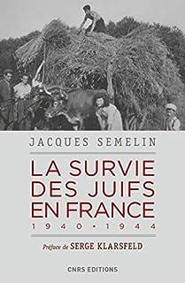 La survie des Juifs en France : 1940-1944