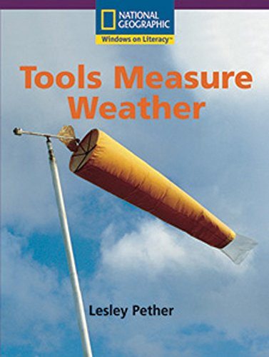 Windows on Literacy Early (Science: Earth/Space): Tools Measure Weather