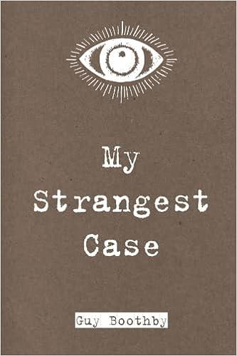 Book My Strangest Case