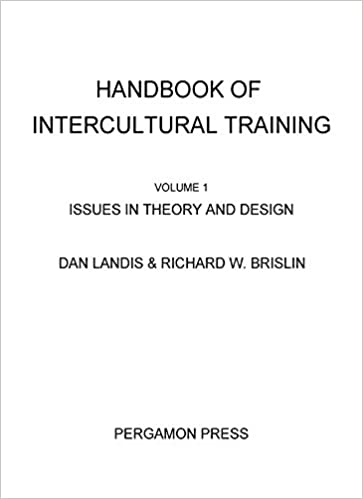 Handbook of Intercultural Training: Issues in Theory and