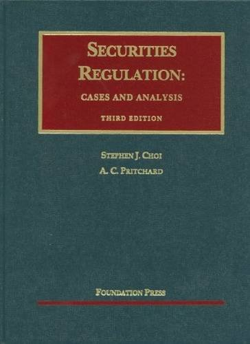 Securities Regulation: Cases and Analysis, 3d (University Casebook) (University Casebook Series)