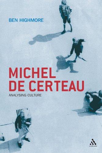 Michel De Certeau: Analysing Culture