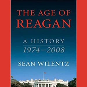 The Age of Reagan Audiobook