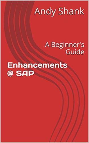 Download Enhancements @ SAP – A Beginner's Guide Pdf