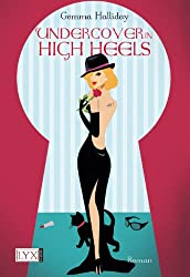 Undercover in High Heels (Maddie Springer Serie 3)