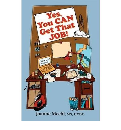 Yes, You Can Get That Job!(Paperback) - 2009 Edition ebook