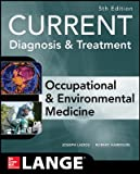 Cover of Current Diagnosis & Treatment Occupational & Environmental Medicine 5th Ed