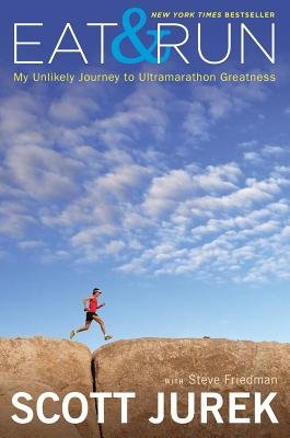 Eat and Run( My Unlikely Journey to Ultramarathon Greatness)[EAT & RUN NEW/E][Hardcover]