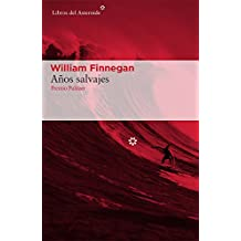 Años salvajes (Spanish Edition)