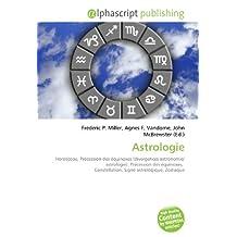 Astrologie: Horoscope, Précession des équinoxes (divergences astronomie/ astrologie), Précession des équinoxes, Constellation, Signe astrologique, Zodiaque