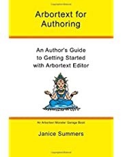 Arbortext For Authoring: An Author's Guide to Getting Started with Arbortext Editor