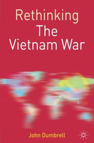 Rethinking the Vietnam War (Rethinking World Politics) by Brand: Palgrave Macmillan