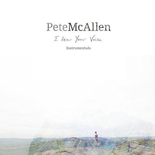 Pete McAllen - I Hear Your Voice (Instrumentals) (2017)