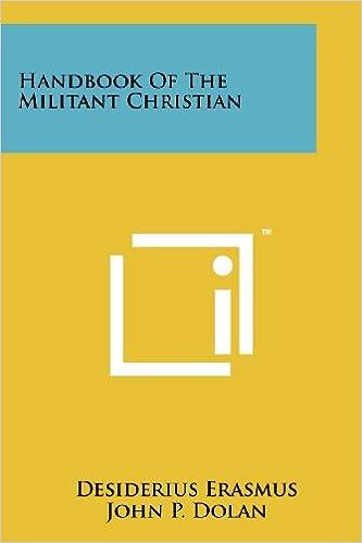Handbook Of The Militant Christian Desiderius Erasmus John P