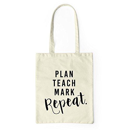 Plan Teach Mark Repeat Tote Bag Teachers School Bag Gift Funny Joke Canvas Bag Natural