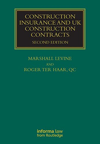 [D.O.W.N.L.O.A.D] Construction Insurance and UK Construction Contracts (Construction Law Library) [T.X.T]