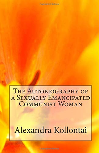 Download The Autobiography of a Sexually Emancipated Communist Woman ebook