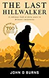 The Last Hillwalker: A sideways look at forty...