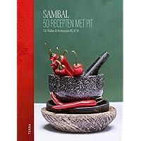 Sambal: 50 recepten met pit