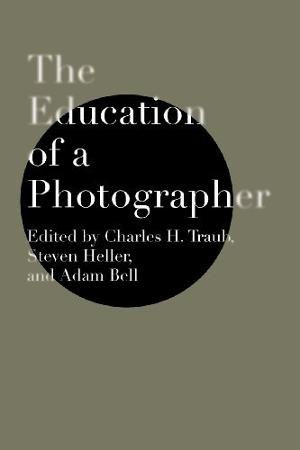 The Education of a Photographer by Charles H. Traub (2006-06-01) por Charles H. Traub;Steven Heller;Adam B. Bell