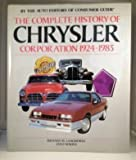 img - for Complete History of Chrysler Corporation 1924-1985 book / textbook / text book