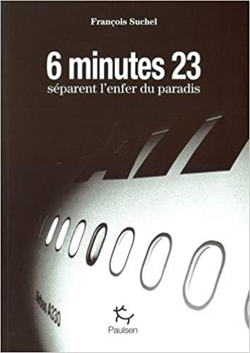 6 minutes 23 secondes séparent l'enfer du paradis