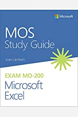 MOS Study Guide for Microsoft Excel Exam MO-200 Kindle Edition