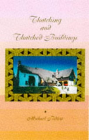 Thatching and Thatched Building