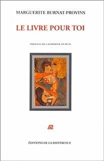 Le livre pour toi : poèmes en prose, Burnat-Provins, Marguerite