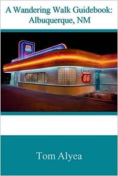 :REPACK: A Wandering Walk Guidebook: Albuquerque, NM. presente tareas Buscar Dlaczego Producto nuevo brindar Systems