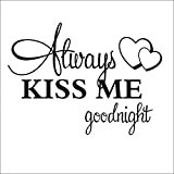 Romantic Mural Love Vinyl Wall Stickers Bedroom Quotes decals Always Kiss Me Goodnight Home Decoration Wall Art Décor