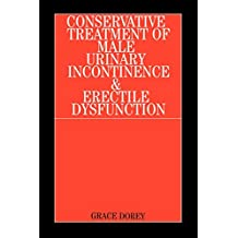Conservative Treatment of Male Urinary Incontinence and Erectile Dysfunction