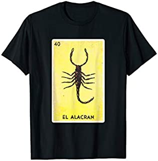 El Alacran  Loteria The Scorpion T-shirt | Size S - 5XL
