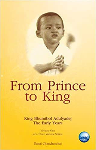 Book King Bhumibol Adulyadej of Thailand: From Prince to King (Vol. 1)