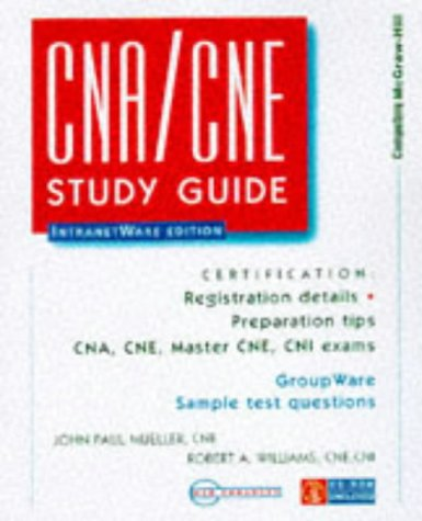 The Cna/Cne Study Guide: Intranetware Edition (Certification Series)