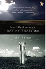 Land That Moves, Land That Stands Still Paperback