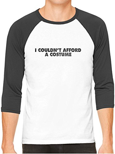 Austin Ink Apparel Funny Cant Afford Halloween Costume White 3/4 Sleeve Baseball Tee, Black, M ()