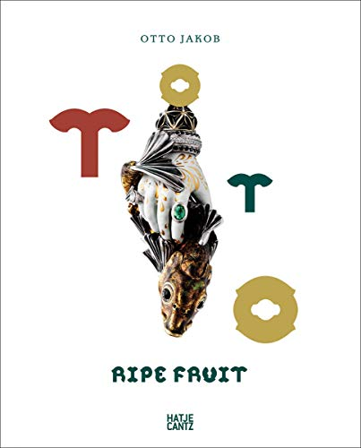 Image of Otto Jakob: Ripe Fruit