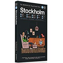 The Monocle Travel Guide to Stockholm: The Monocle Travel Guide Series